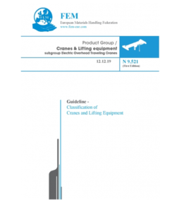 FEM Cranes and Lifting Equipment launches Classification Guideline explaining the conversion from time-based to cycle based classification